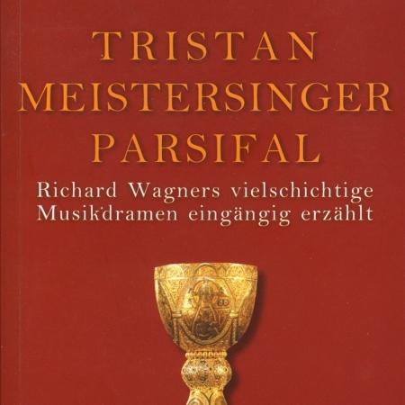Tristan Meistersinger Parsifal Bayreuth Buchhandlung Einführung Richard Wagner Bayreuther Festspiele Stemmle